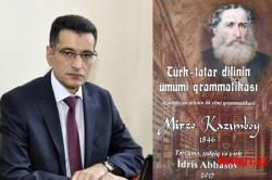 Mirzə Kazımbəyin «Türk-tatar dilinin ümumi qrammatikası» kitabı Azərbaycan dilinə tərcümə olunmuşdur